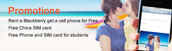 Rent a Blackberry grt a cell phone for Rree Free china SIM card Free Phone and SIM card for students